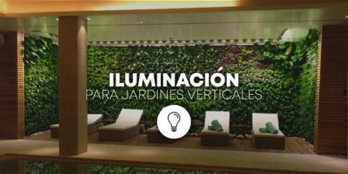 Iluminación Jardines Verticales
