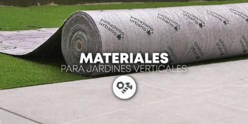 Materiales para Jardines Verticales